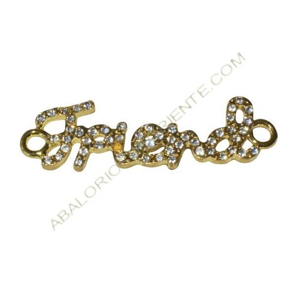 """Conector aleación de Zinc """"Friend"""" con rhinestones 13 x 46 x 2 mm dorado"""